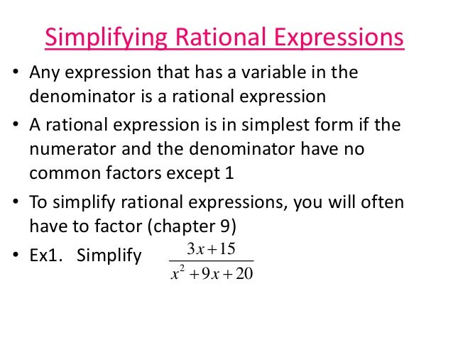 simplest form simplifying rational expression  Equivalent Equations (And simplifying rational expressions)