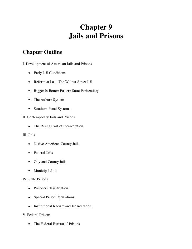Chapter 9                                   Jails and PrisonsChapter OutlineI. Development of American Jails and Prisons  ...