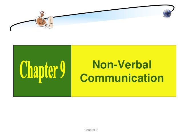 Non-VerbalCommunicationChapter 9