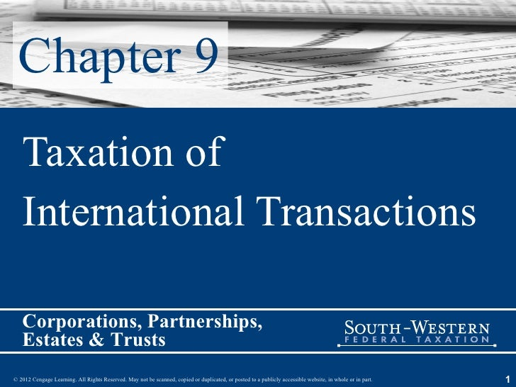 Chapter 9 Taxation of  International Transactions