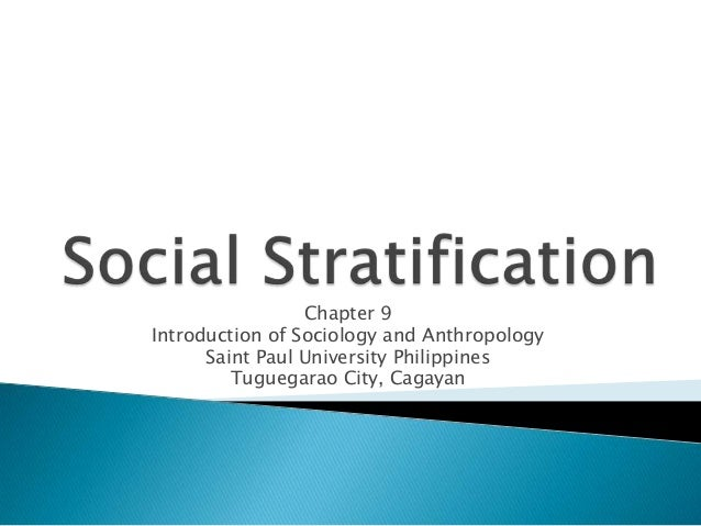 Chapter 9 Introduction of Sociology and Anthropology Saint Paul University Philippines Tuguegarao City, Cagayan