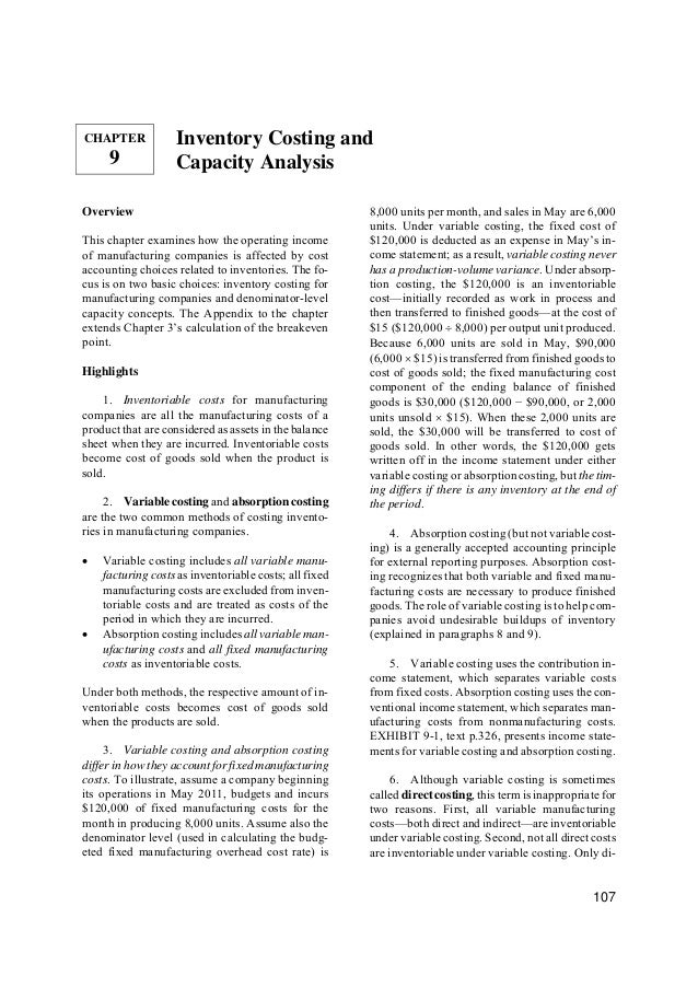 CHAPTER  9  Inventory Costing and Capacity Analysis  Overview This chapter examines how the operating income of manufactur...
