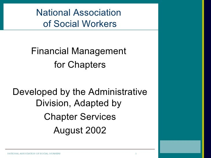 National Association                      of Social Workers                  Financial Management                      for...