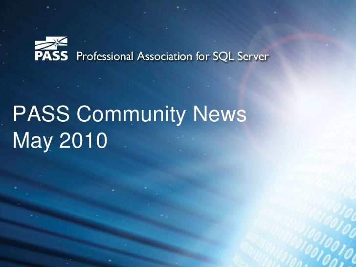 PASS Community News  May 2010<br />