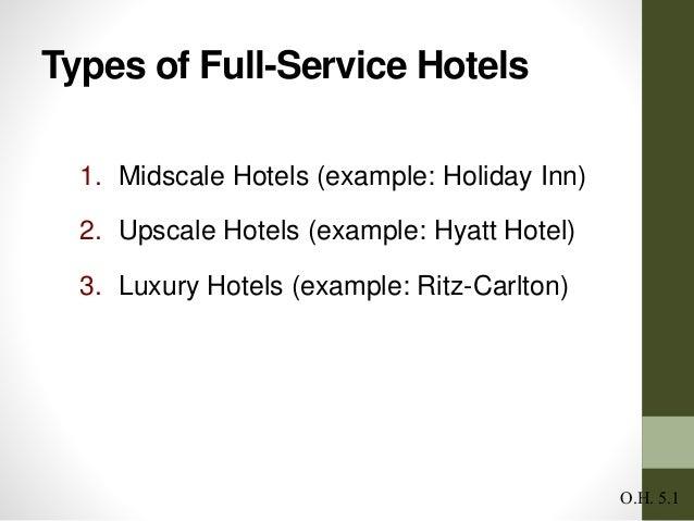 Full service hotels