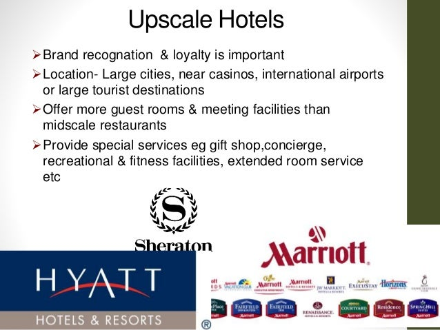 Full service hotels