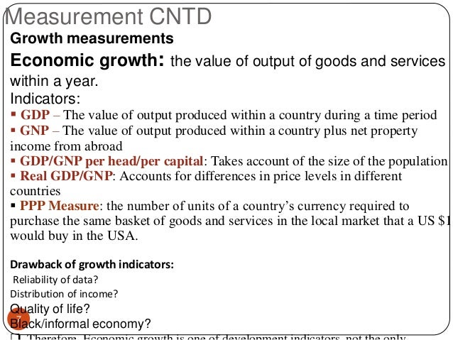 the concepts and measurements of gdp Home » national income and its measurements measurement of gross domestic product (gdp) of economics concepts.