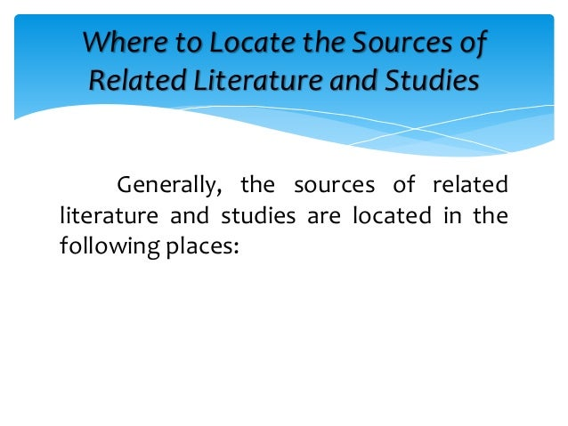 function of related literature and studies Their appropriate function to manage situations and to give qualitative studies, three literature reviews related general traits of reviewed studies.