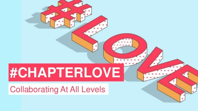 #CHAPTERLOVE Collaborating At All Levels