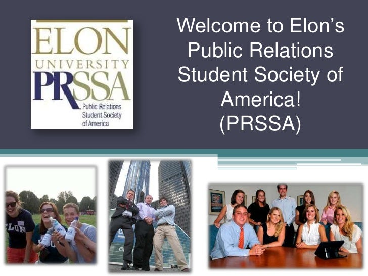 Welcome to Elon's Public Relations Student Society of America!(PRSSA)<br />