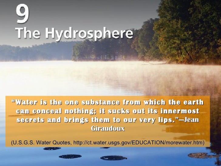 """Title Page Photo """" Water is the one substance from which the earth can conceal nothing; it sucks out its innermost secrets..."""