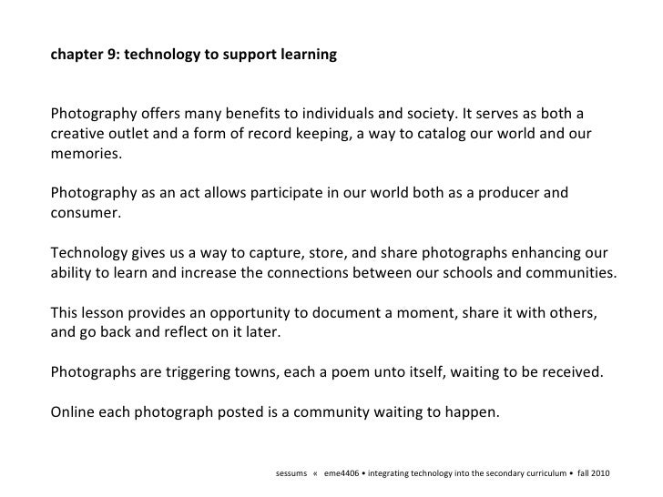 sessums  «  eme4406 • integrating technology into the secondary curriculum •  fall 2010 chapter 9: technology to support l...