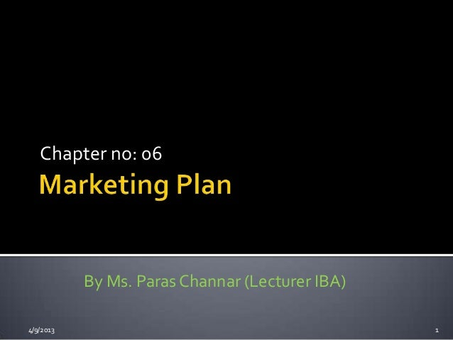 Chapter no: 06           By Ms. Paras Channar (Lecturer IBA)4/9/2013                                         1