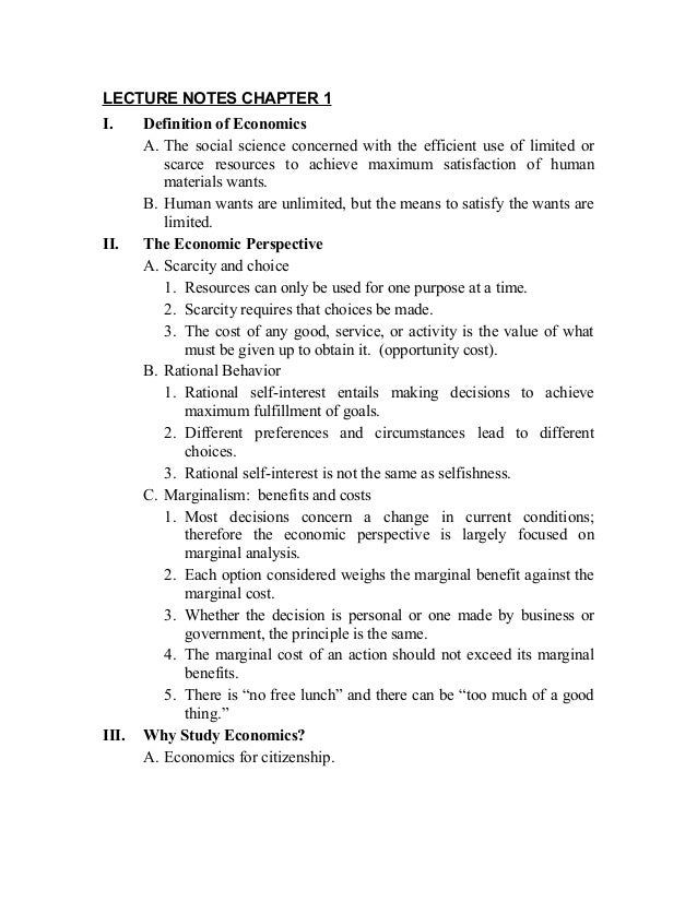 LECTURE NOTES CHAPTER 1I.     Definition of Economics       A. The social science concerned with the efficient use of limi...