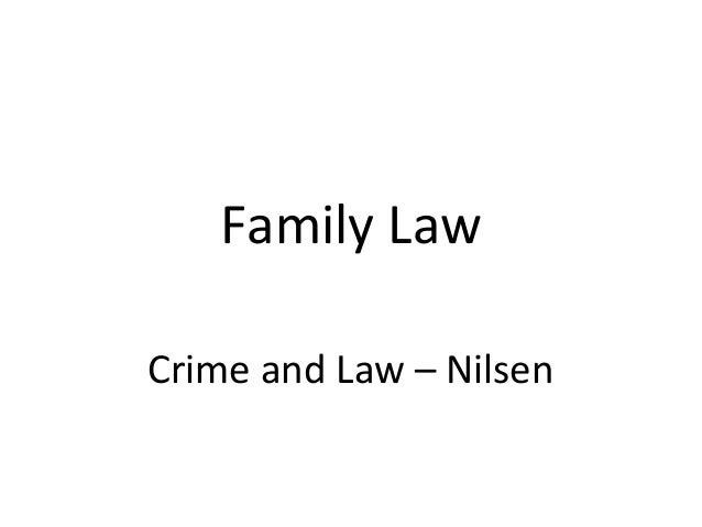 Family Law Crime and Law – Nilsen