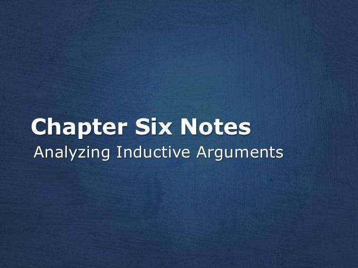 Chapter Six NotesAnalyzing Inductive Arguments