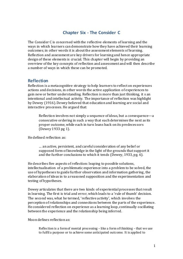 1  Chapter Six - The Consider C  The Consider C is concerned with the reflective elements of learning and the  ways in whi...