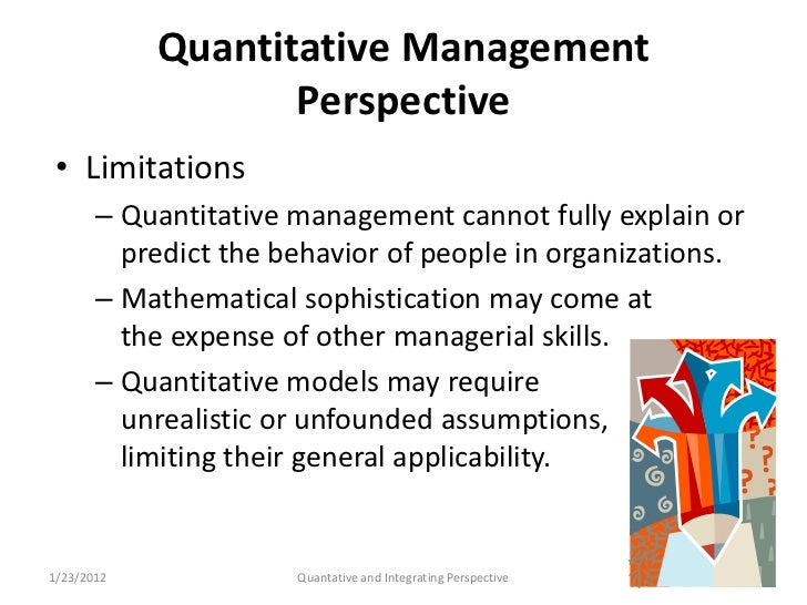 quantitative management The development of management theory and practice sociology, and quantitative methods emergency management draws from many disciplines and suggests that emergency management is an interdisciplinary process an appreciation of organizational and group dynamics.