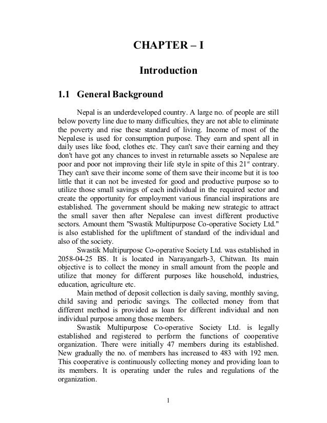 CHAPTER – I  Introduction  1.1 General Background  Nepal is an underdeveloped country. A large no. of people are still  be...