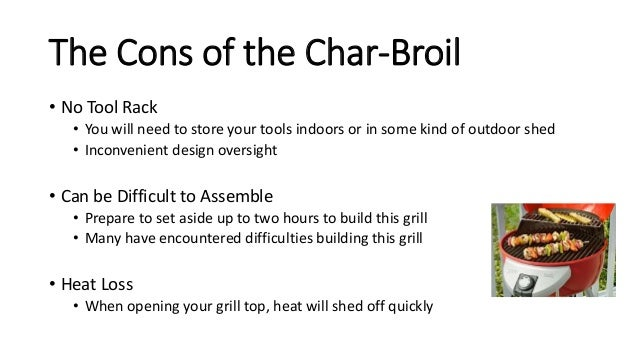 ... 3. The Cons Of The Char Broil ...
