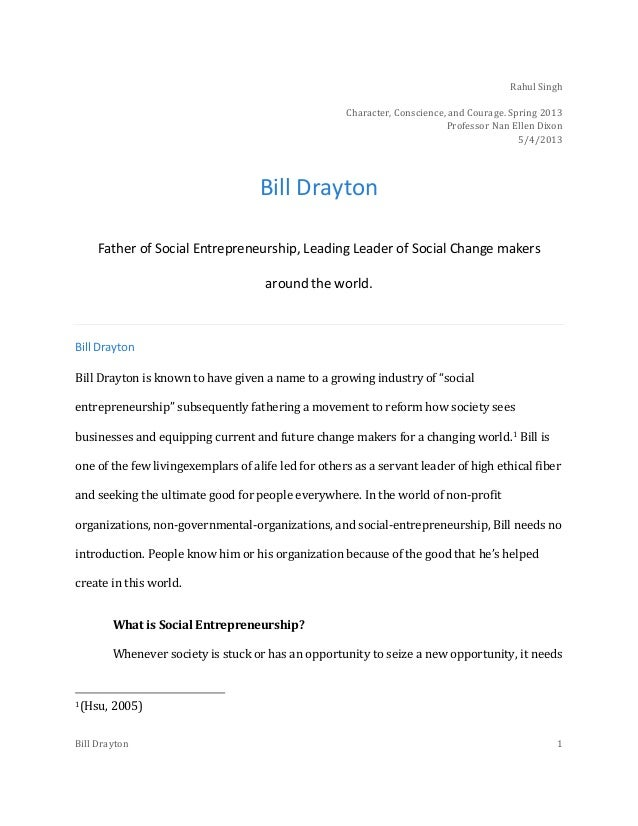 leadership bill drayton On june 3-4, i had a rare opportunity to be up close with bill drayton,  good  social entrepreneurs are not always the great workers, leaders,.