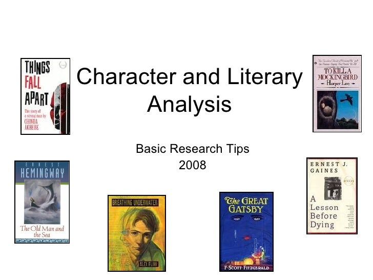 Character and Literary Analysis Basic Research Tips 2008