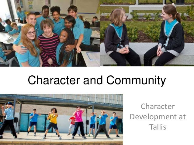 Character and Community Character Development at Tallis