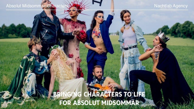 BRINGING CHARACTERS TO LIFE FOR ABSOLUT MIDSOMMAR Nachtlab AgencyAbsolut Midsommar Characters