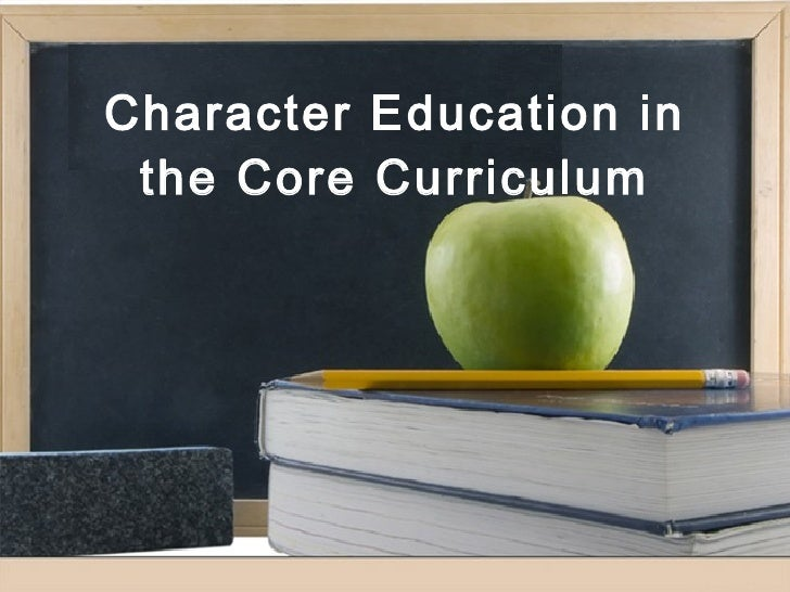 Character Education in the Core Curriculum