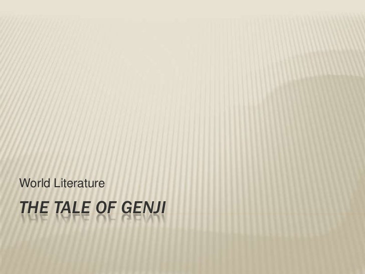 The Tale of Genji<br />World Literature<br />