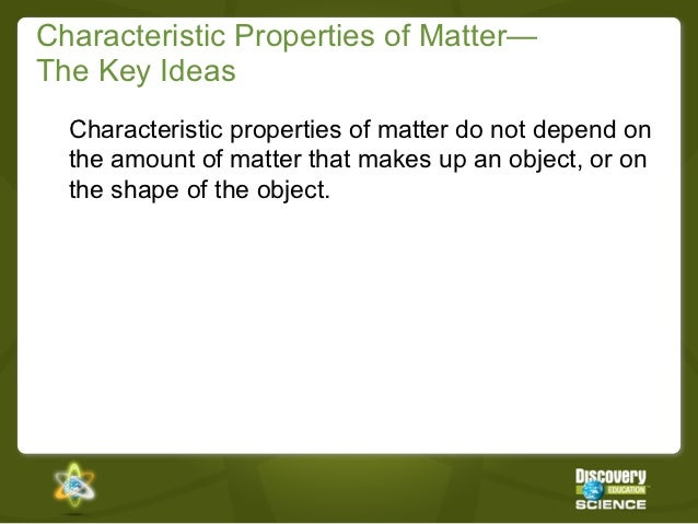 characteristic properties of matter