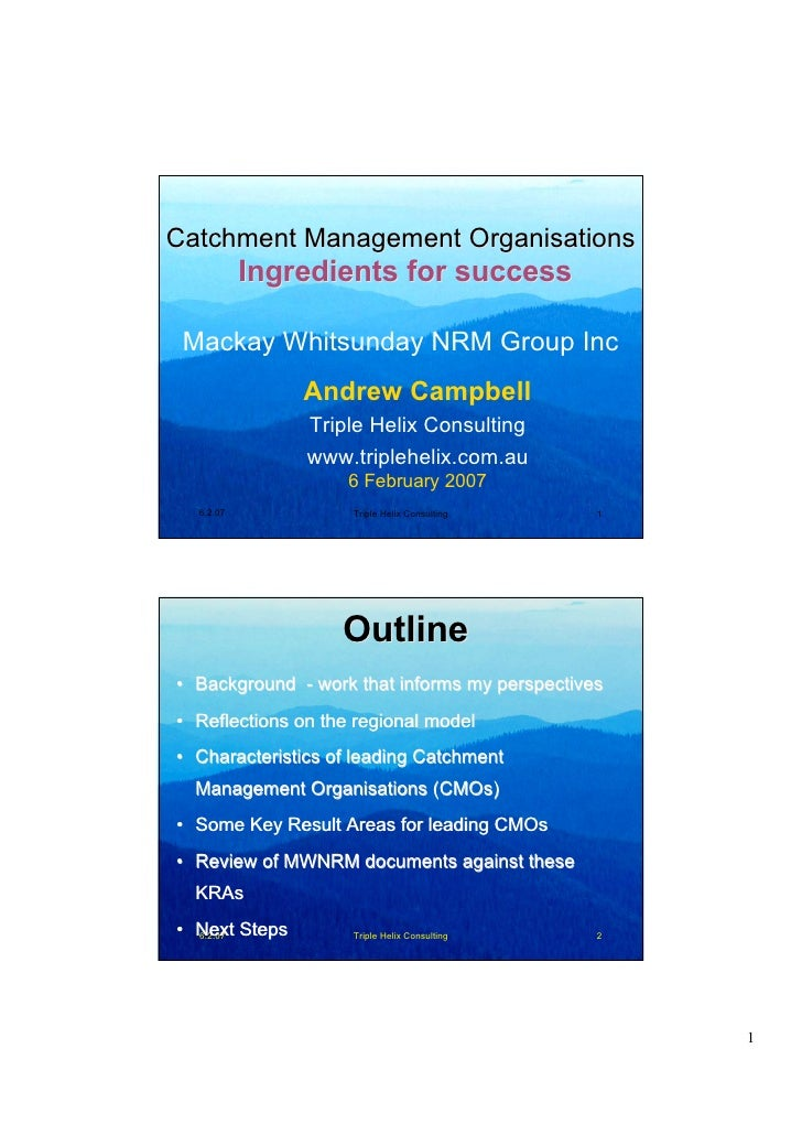 Catchment Management Organisations            Ingredients for success   Mackay Whitsunday NRM Group Inc                And...