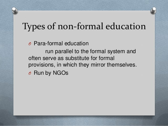 Characteristics and basic differences between formal and nonformal