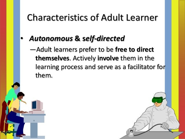 6 characteristics of adult learners