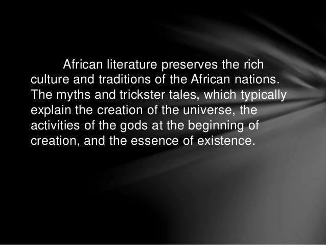 Characteristics of african literature report Slide 2