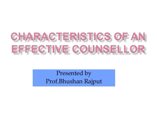 characteristics of an effective therapist How to cite hovestadt, a j, fenell, d l and canfield, b s (2002), characteristics of effective providers of marital and family therapy in rural mental health settings.