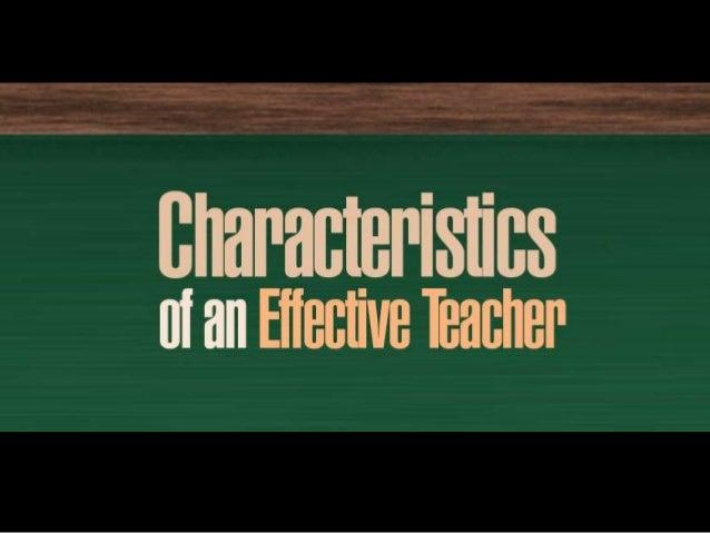 The qualities of an effective teacher
