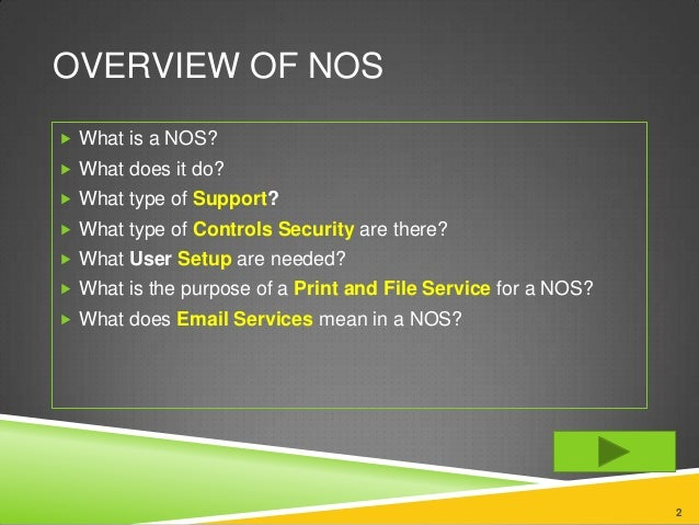 Characteristics of a network operating system