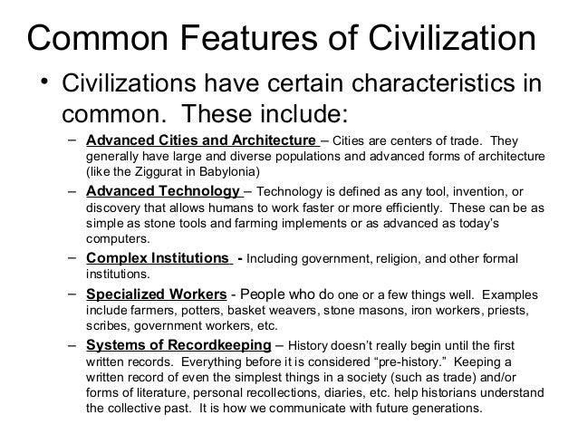World history characteristics of civilization module 1 for 6 characteristics of bureaucracy