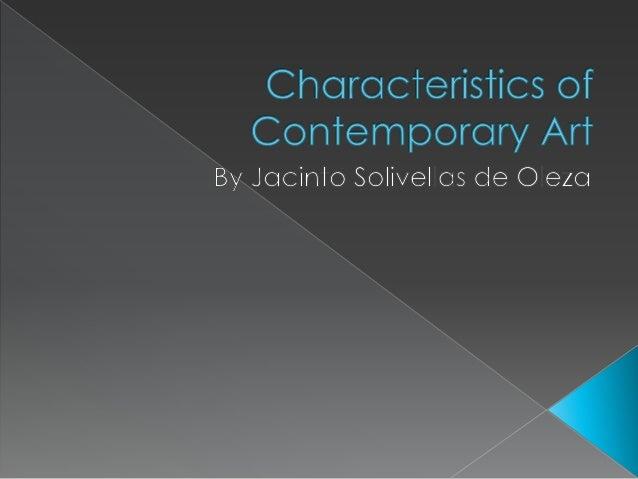 Characteristics of Contemporary Art