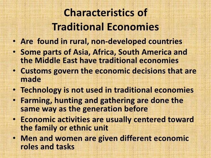 5 characteristics of traditional economies