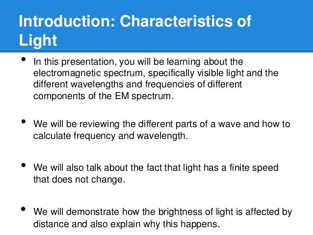 what are the properties of visible light