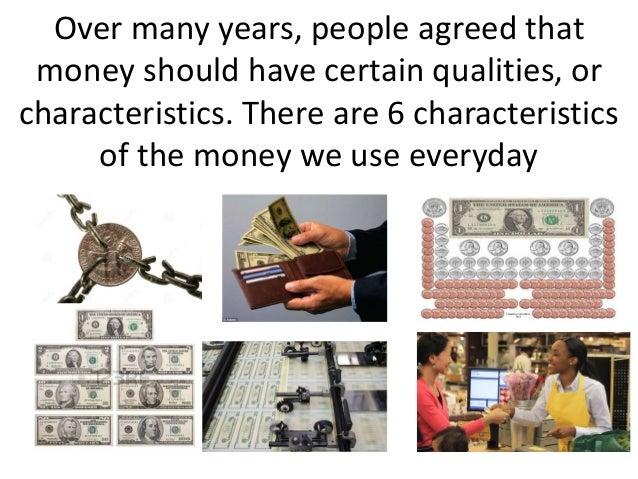 characteristics of money