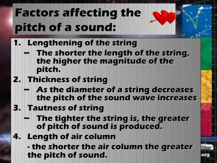 the pitch of the sound depends on