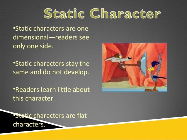 what is an example of a static character