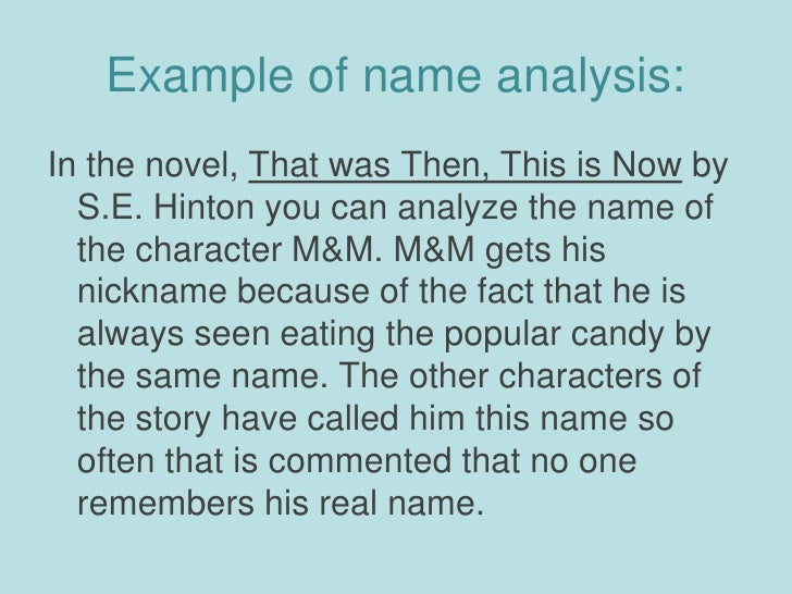a character analysis of byron in that was then this is now a novel by s e hinton 7 works in that was then this is now - s e hinton  summary cathy's having  a few drinks with the boys what happens when she lets slip more than any of.