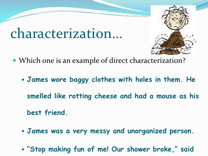 which is an example of direct characterization