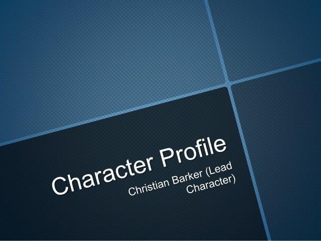 Character Profile: Christian Barker