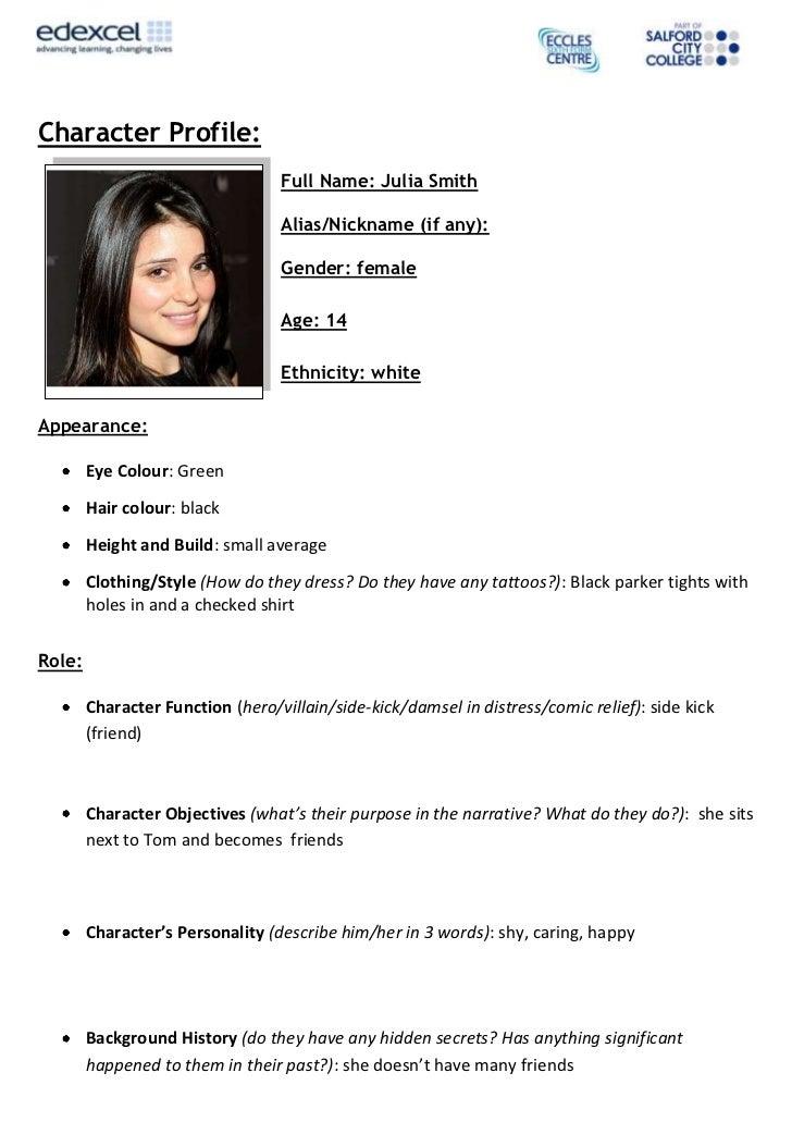 Character Profile:                                  Full Name: Julia Smith                                  Alias/Nickname...