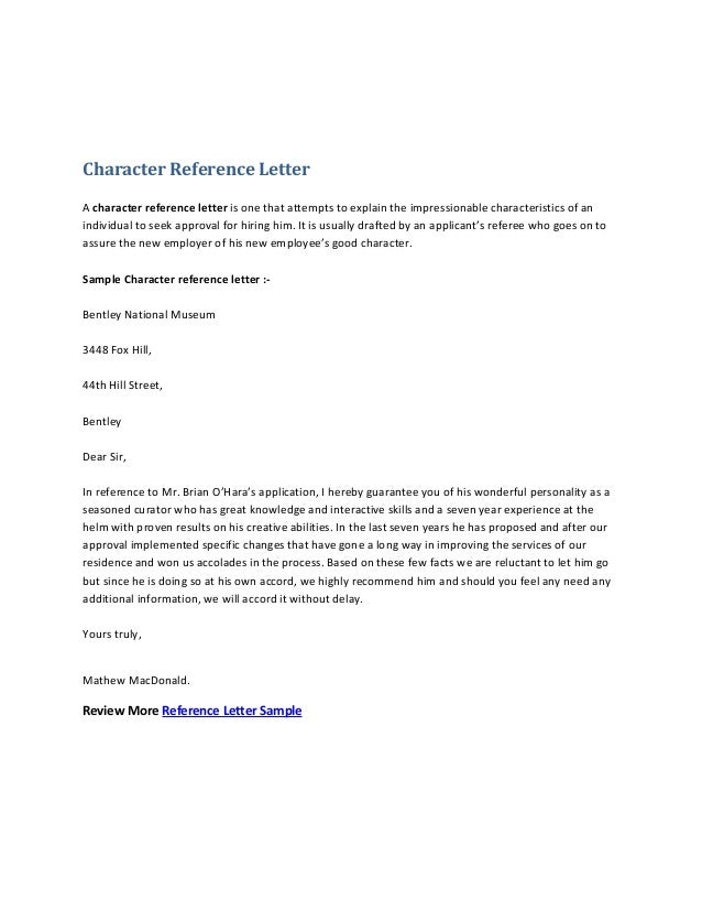 Character Reference Letter A Character Reference Letter Is One That  Attempts To Explain The Impressionable Characteristics  Character Reference Letter